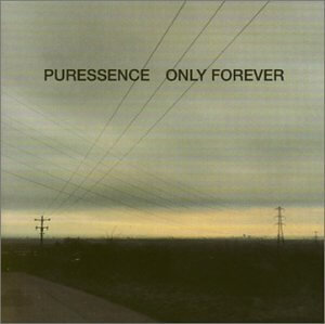 Puressence Only Forever